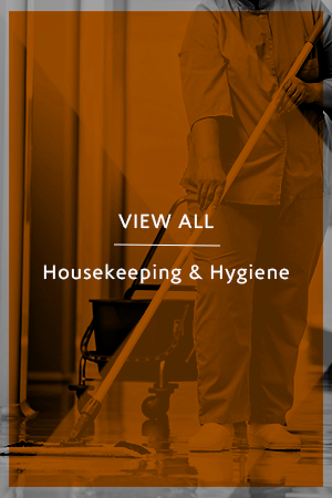 Housekeeping & Hygiene
